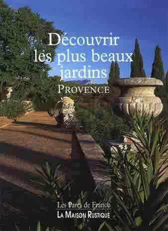 massalire d couvrir les plus beaux jardins de provence r sum. Black Bedroom Furniture Sets. Home Design Ideas