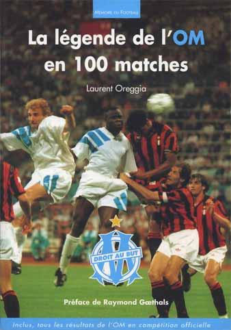 [Image: la_legende_de_l_om_en_100_matches.jpg]